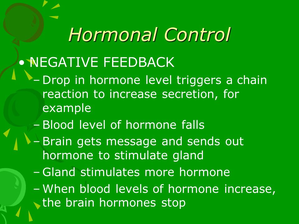 Hormonal Control NEGATIVE FEEDBACK