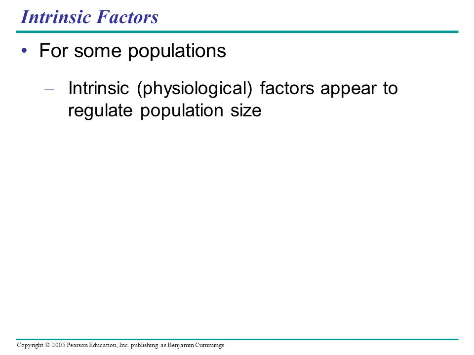 Intrinsic Factors For some populations