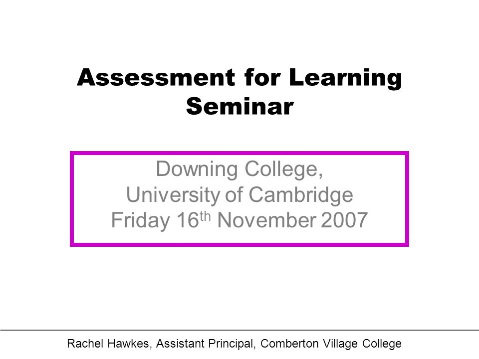 Assessment for Learning Seminar