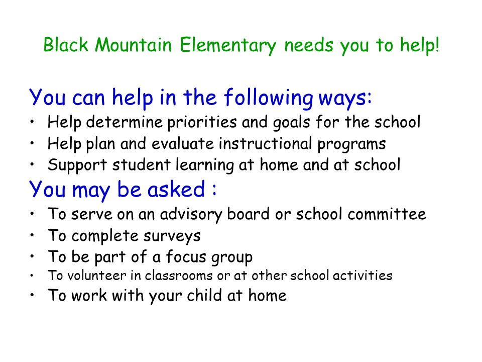 Black Mountain Elementary needs you to help!