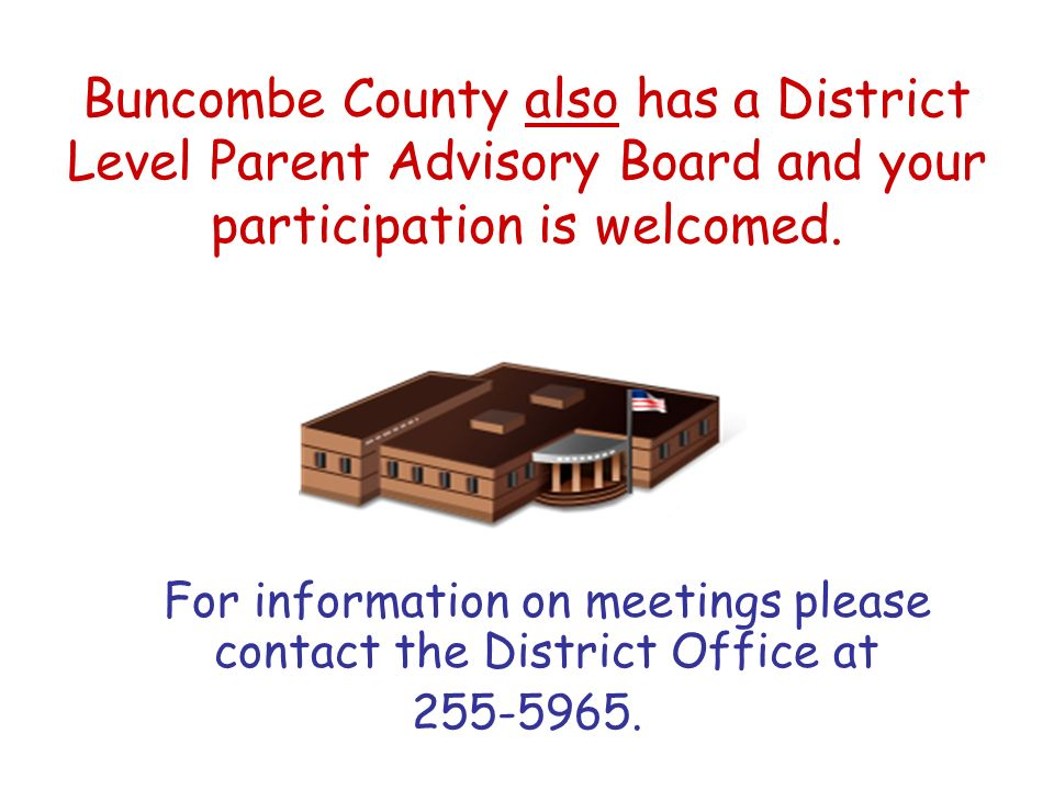 For information on meetings please contact the District Office at