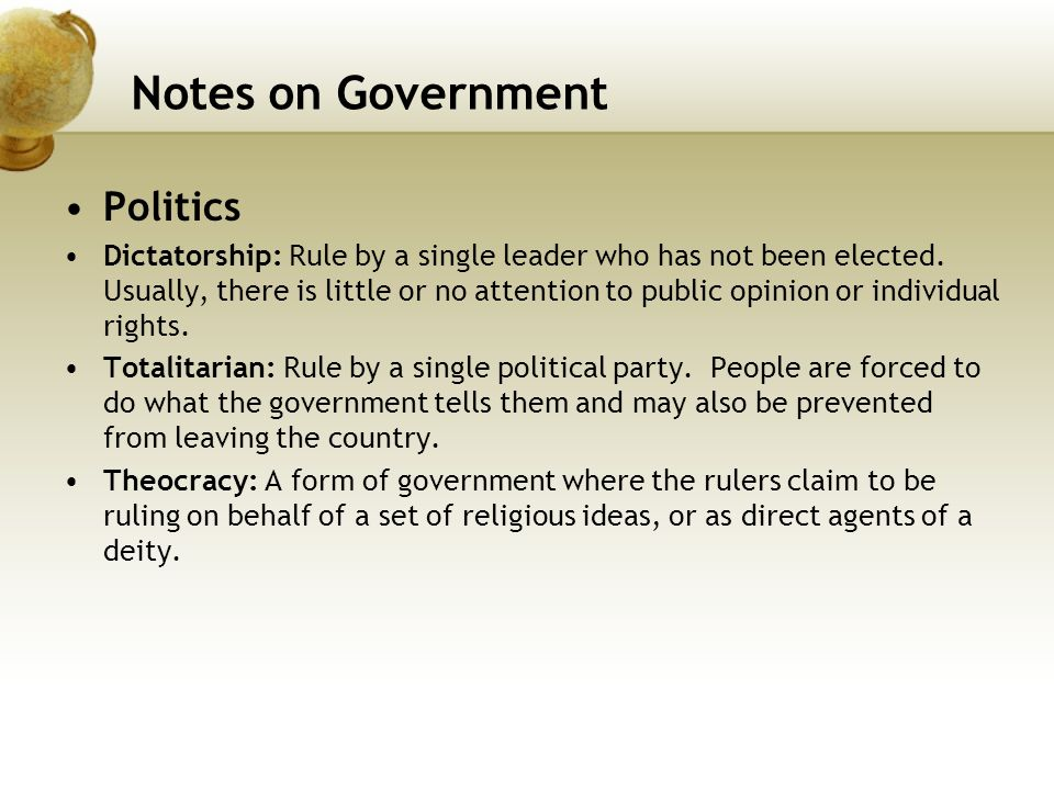 Notes on Government Politics