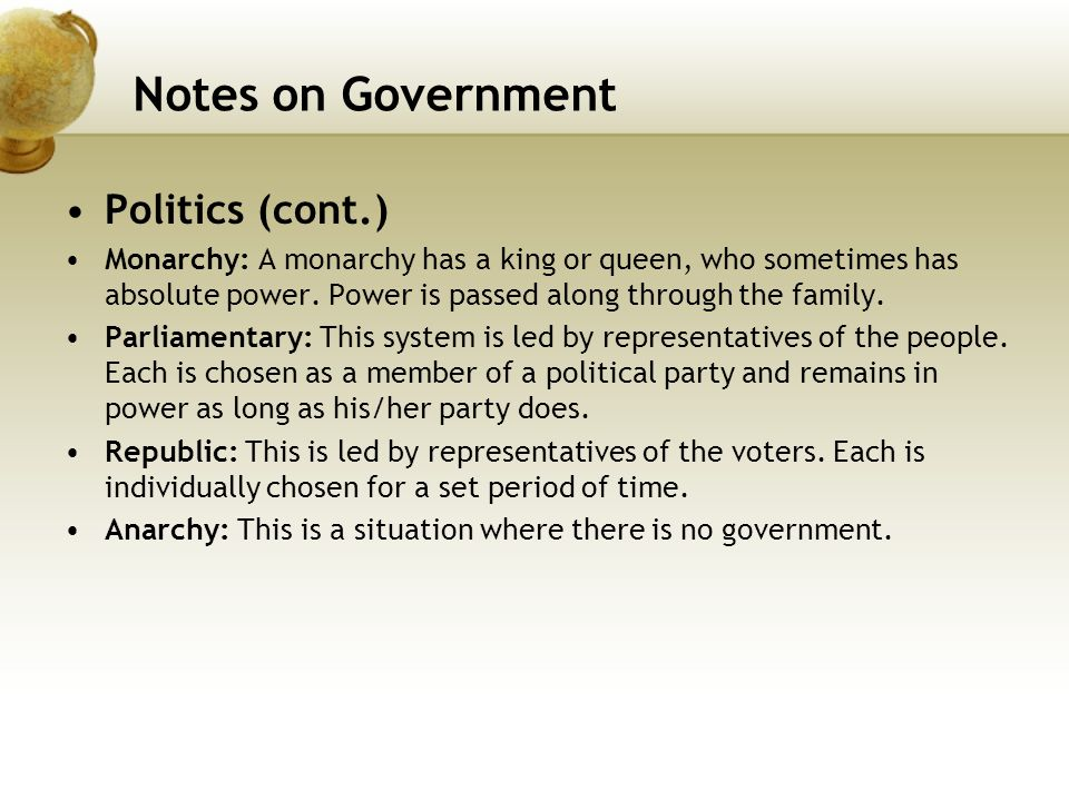 Notes on Government Politics (cont.)