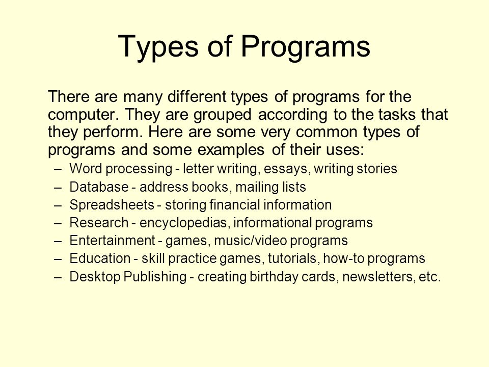 essay about the types of programs Introduction types the introduction is the most important part of your essay, and it has one purpose to fulfill above all others: to draw in the reader.