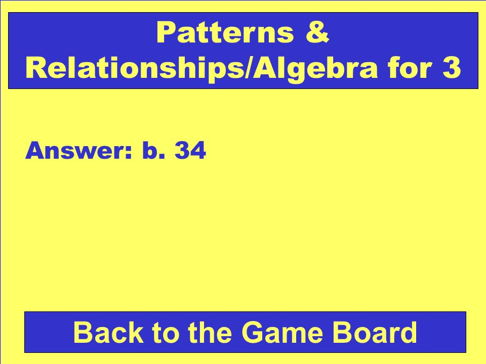 Patterns & Relationships/Algebra for 3