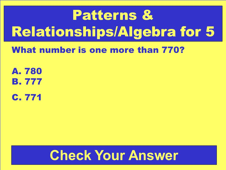 Patterns & Relationships/Algebra for 5