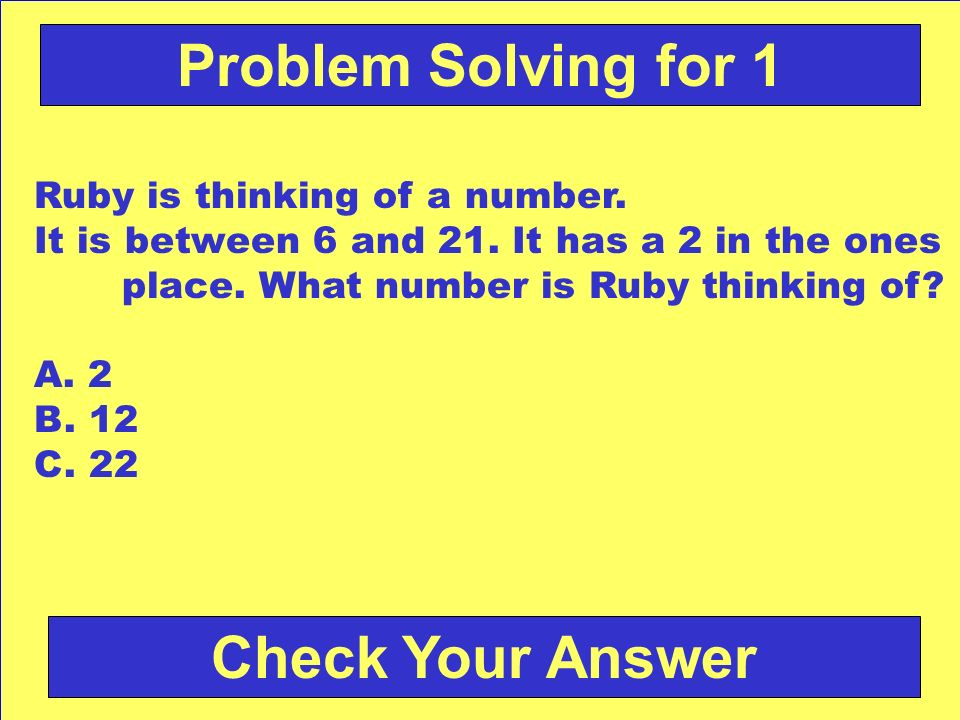 Problem Solving for 1 Check Your Answer