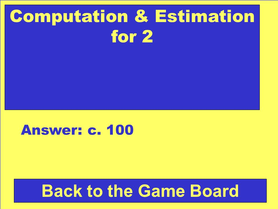 Computation & Estimation for 2