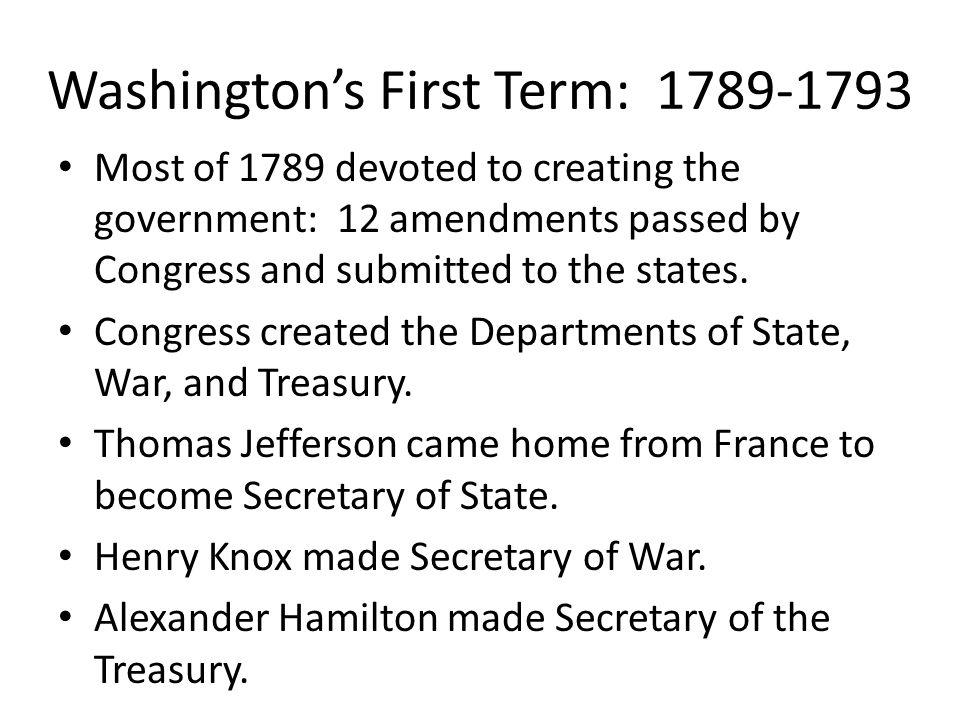 Washington's First Term: 1789-1793