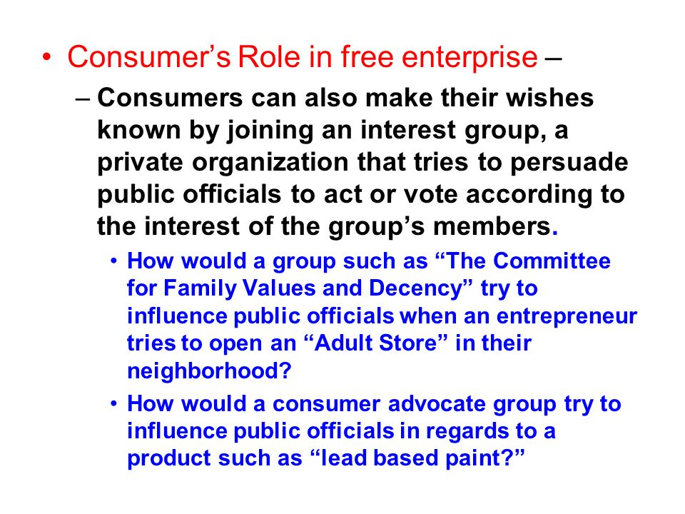 Consumer's Role in free enterprise –