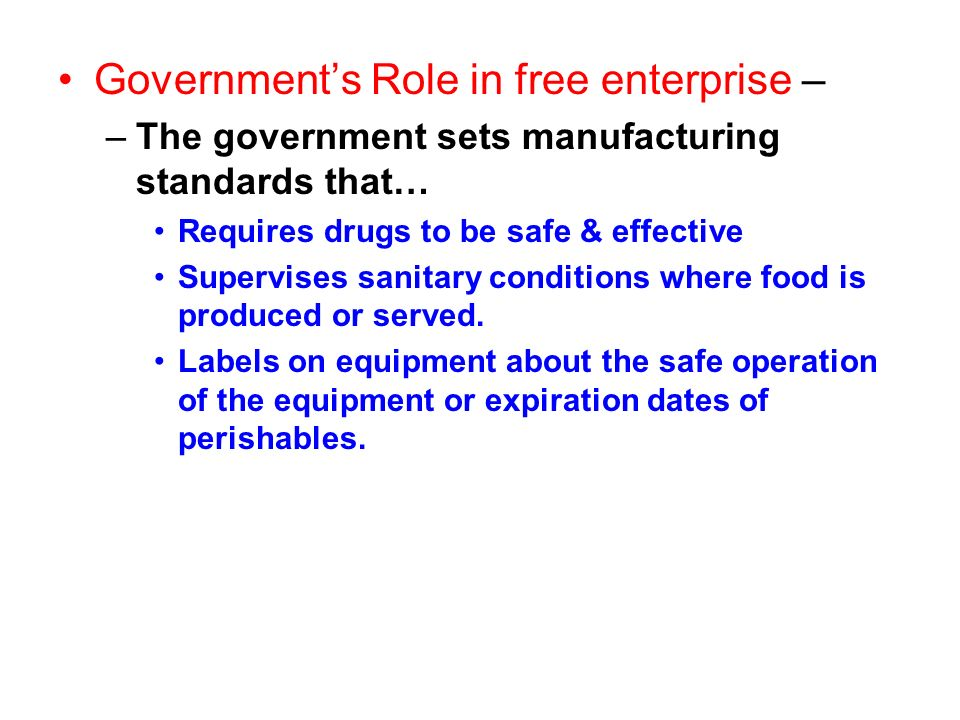 Government's Role in free enterprise –