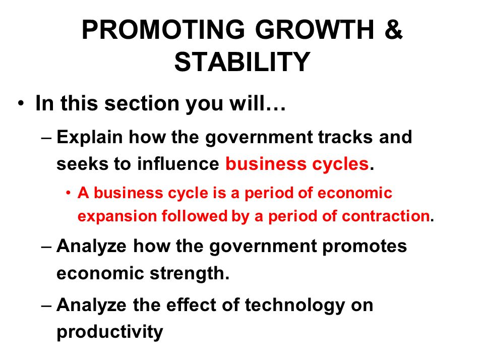 PROMOTING GROWTH & STABILITY