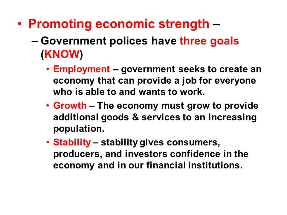 Promoting economic strength –