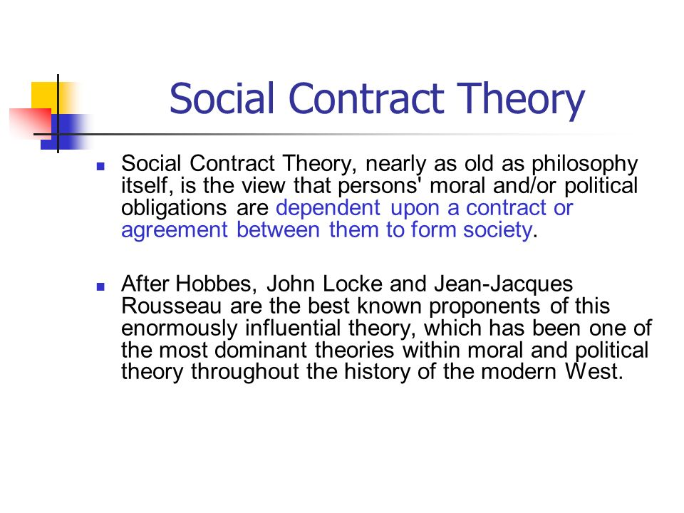 the social contract theory 2 essay Karen vaughn, john locke's theory of property: problems of interpretation   within a society to depose rulers who fail to uphold their end of the social contract   a revolutionary tract, its importance has far exceeded the specific  revolutionary.