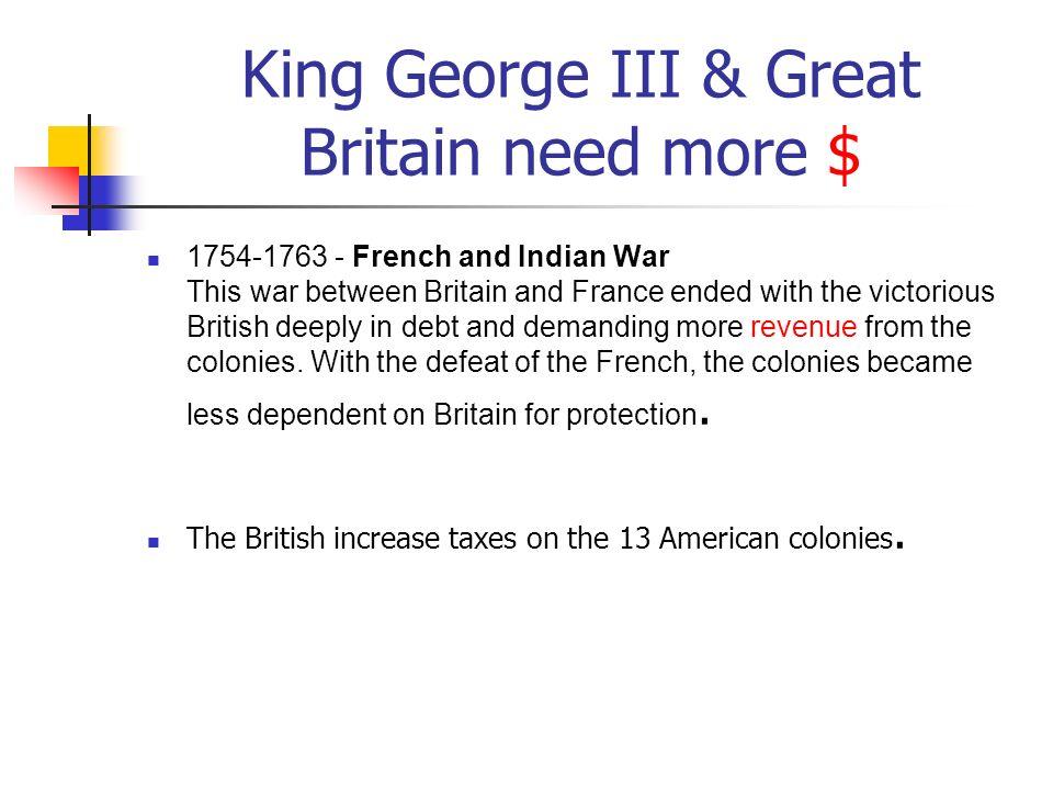 King George III & Great Britain need more $