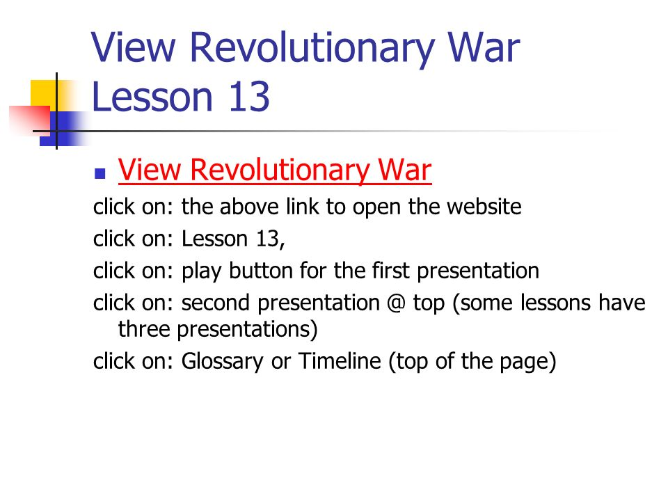 View Revolutionary War Lesson 13