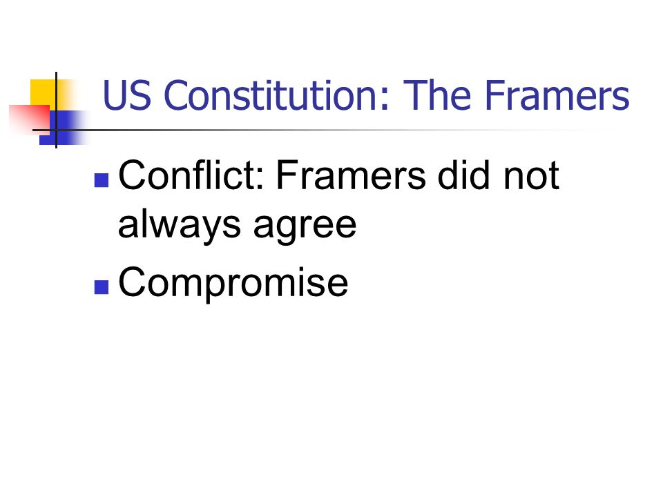 US Constitution: The Framers
