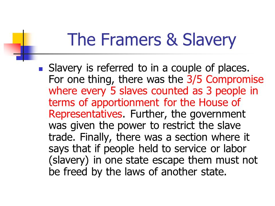 The Framers & Slavery