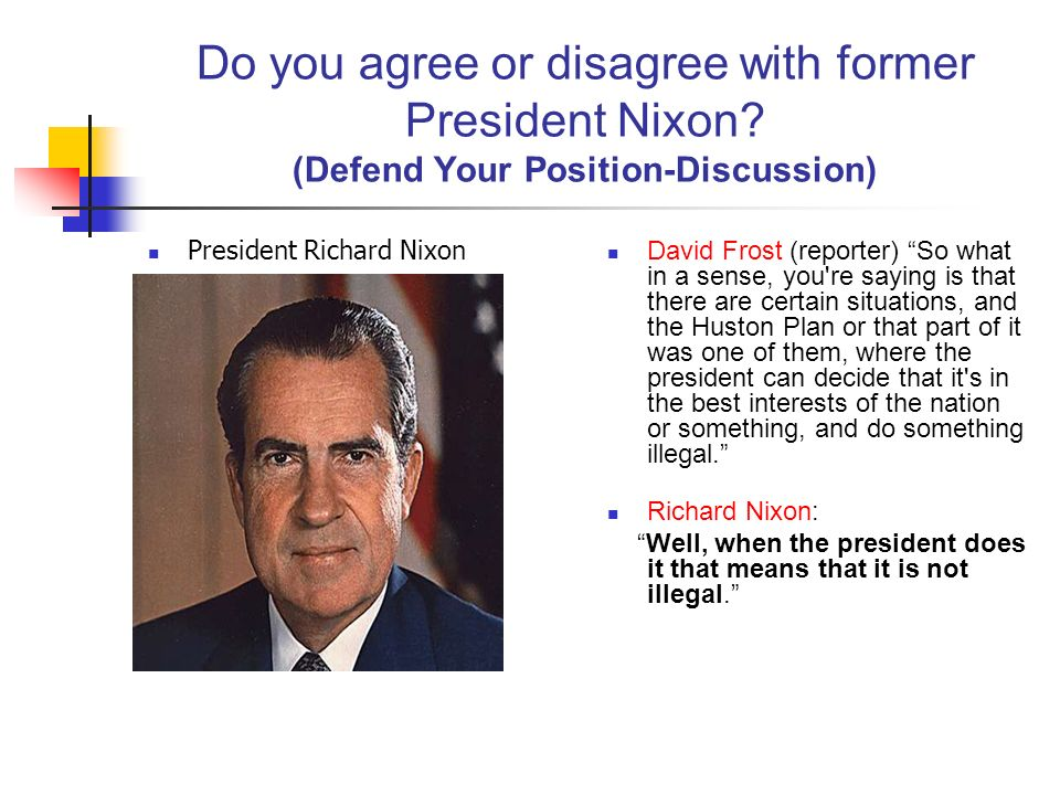Do you agree or disagree with former President Nixon