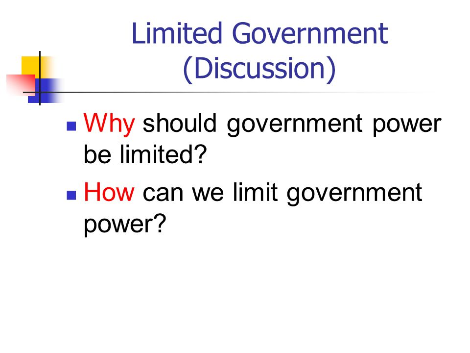 Limited Government (Discussion)