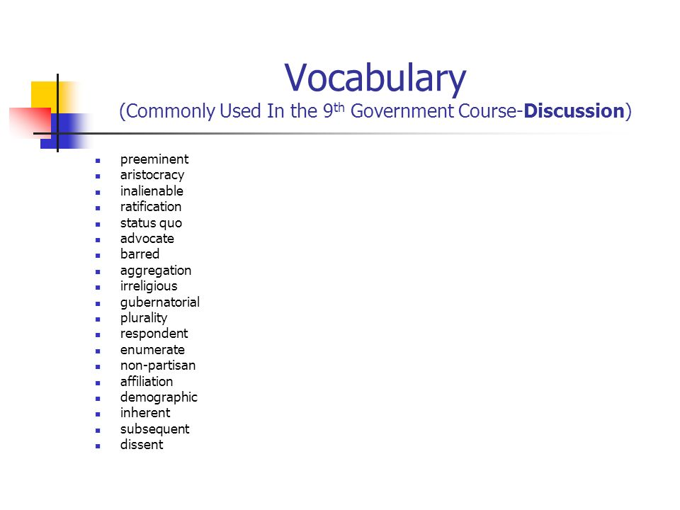 Vocabulary (Commonly Used In the 9th Government Course-Discussion)