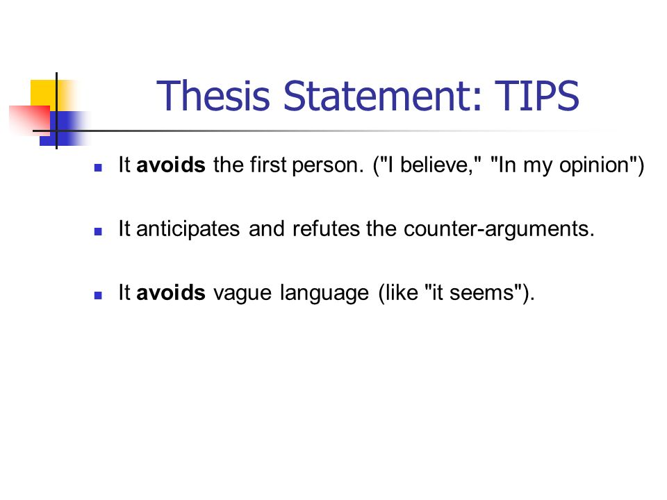 Thesis Statement: TIPS