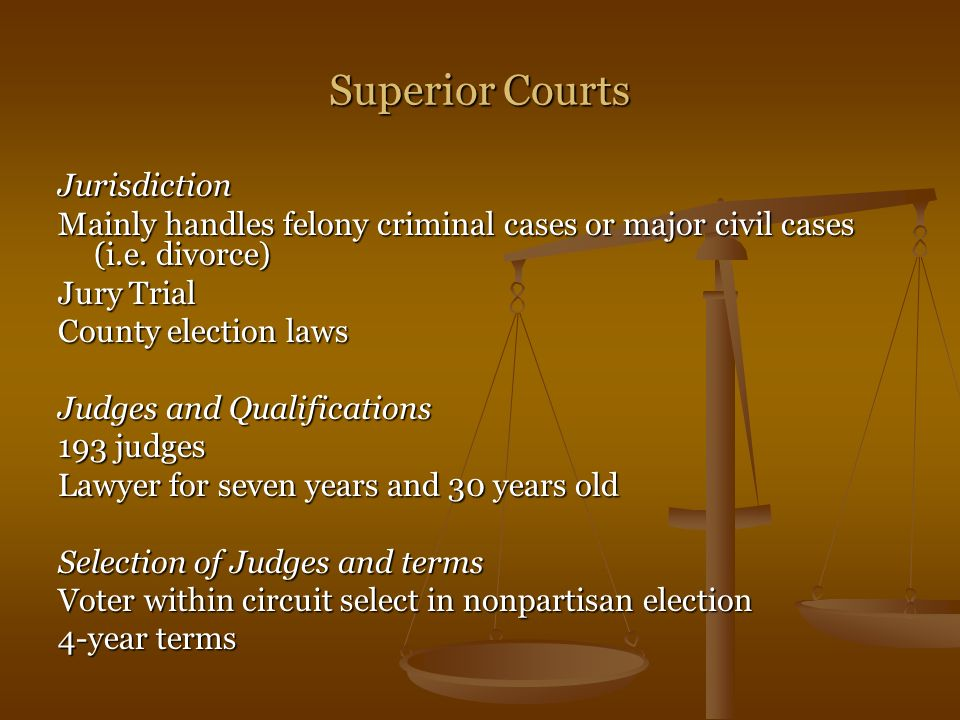 Superior Courts Jurisdiction