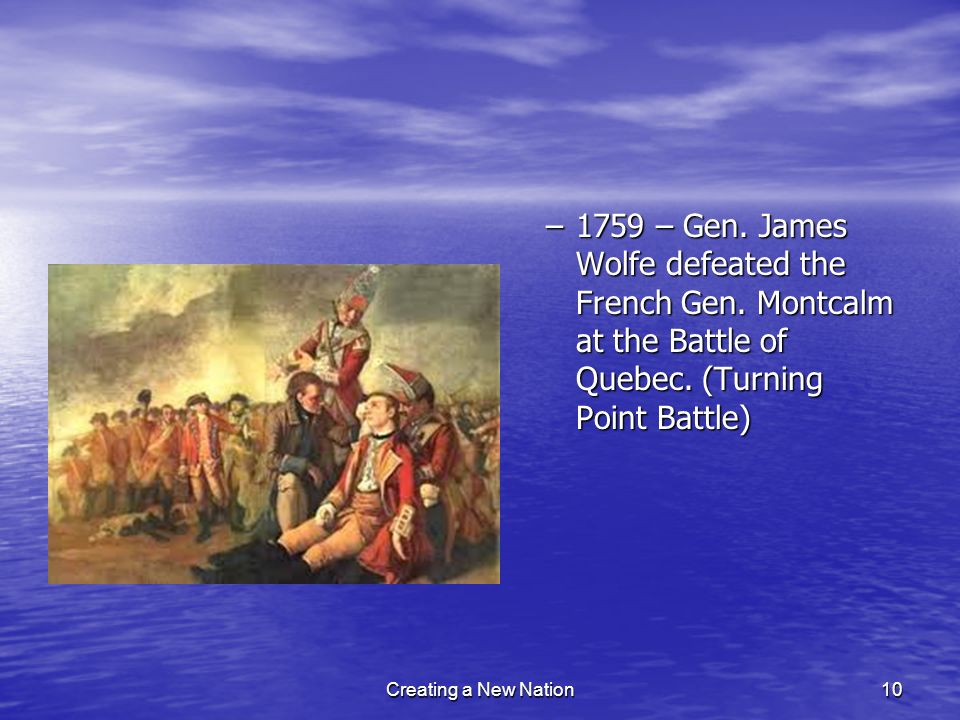 1759 – Gen. James Wolfe defeated the French Gen
