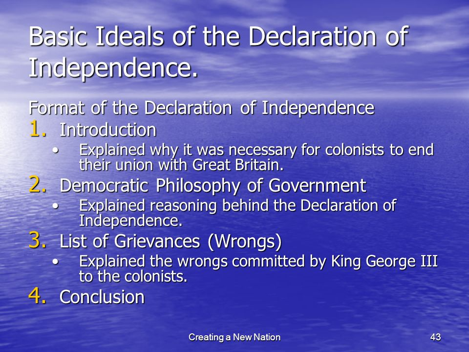 Basic Ideals of the Declaration of Independence.