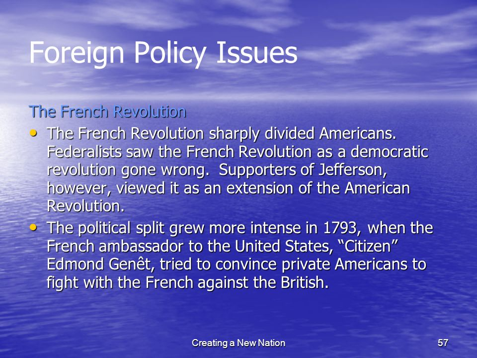 Foreign Policy Issues The French Revolution