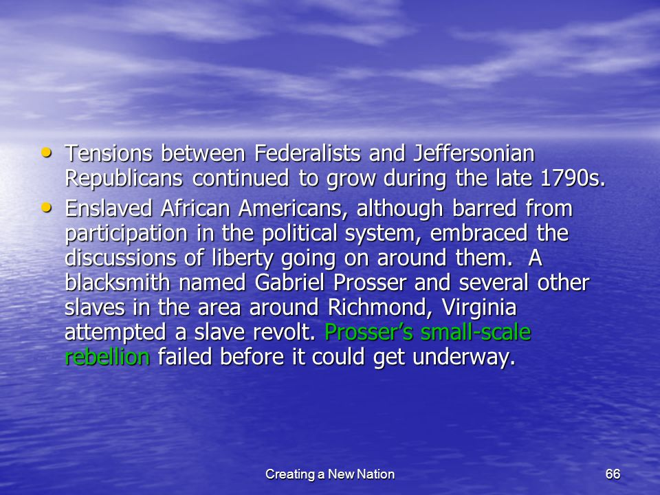 Tensions between Federalists and Jeffersonian Republicans continued to grow during the late 1790s.