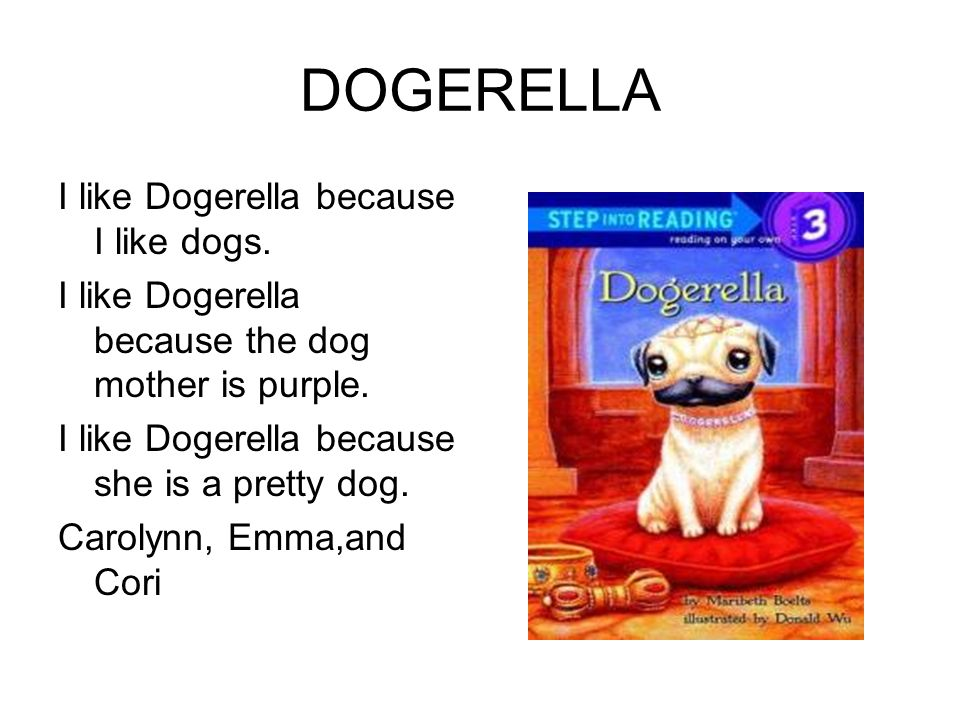 DOGERELLA I like Dogerella because I like dogs.