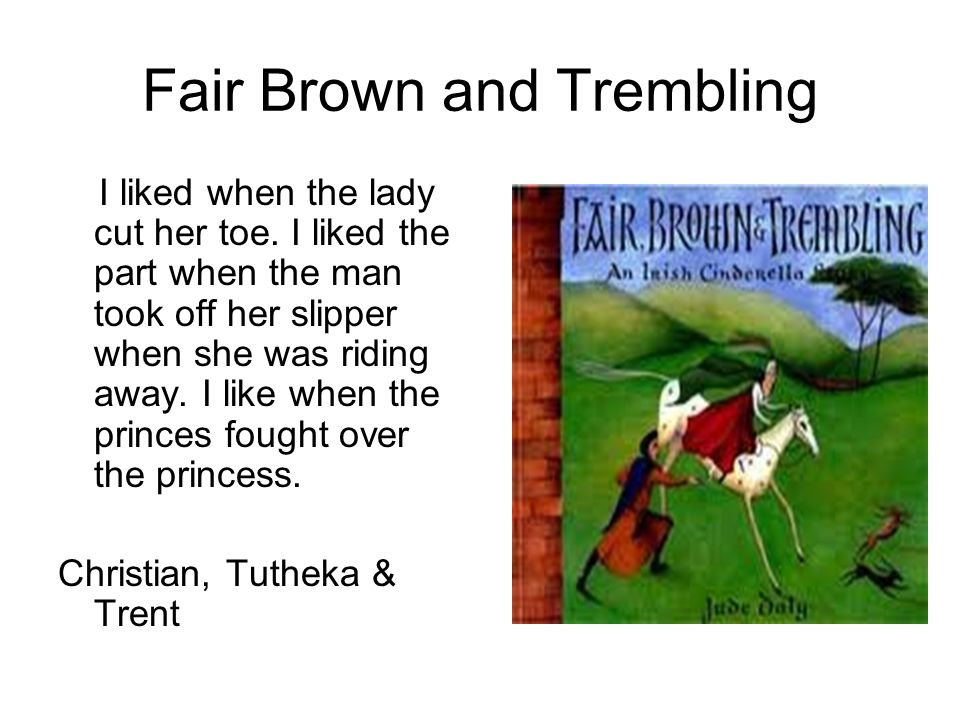 Fair Brown and Trembling