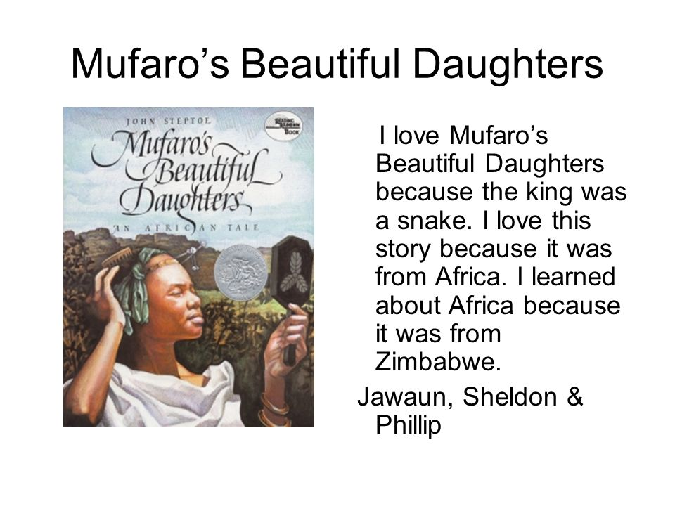 Mufaro's Beautiful Daughters
