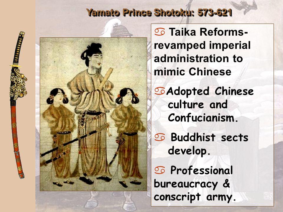 Yamato Prince Shotoku: 573-621