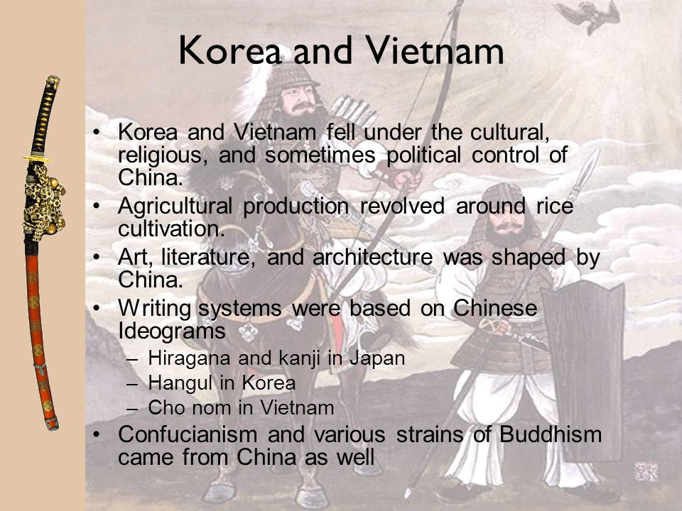 Korea and Vietnam Korea and Vietnam fell under the cultural, religious, and sometimes political control of China.