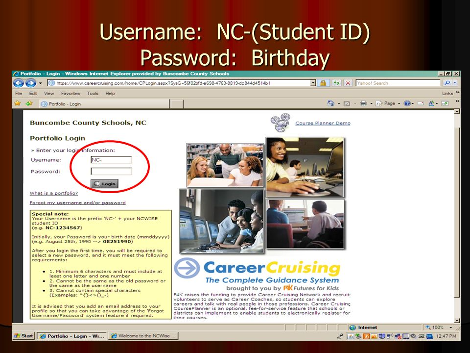 Username: NC-(Student ID) Password: Birthday
