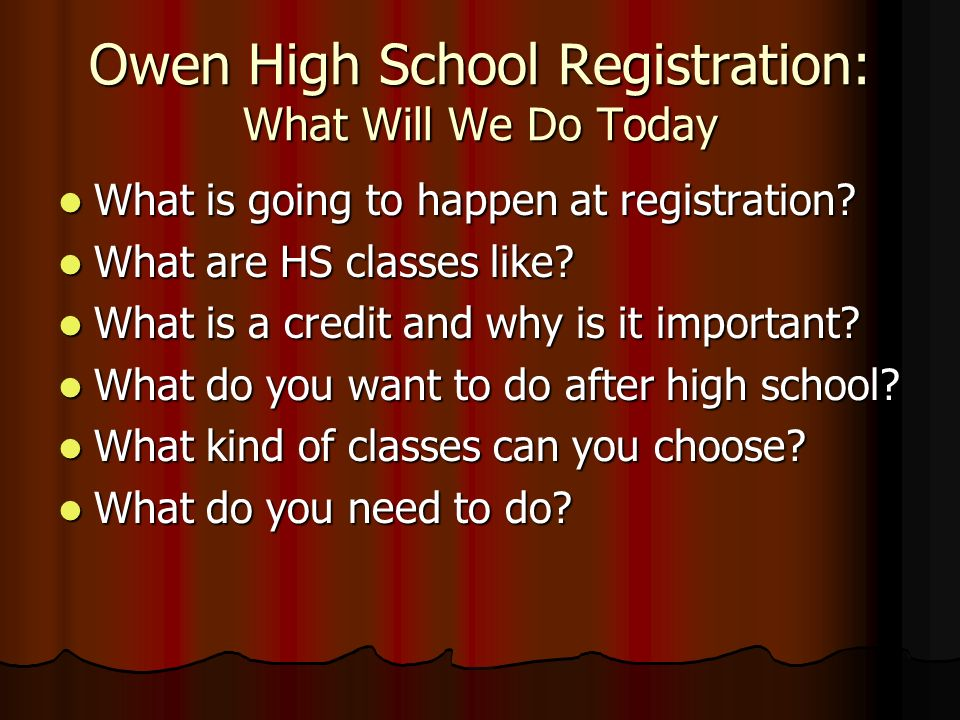 Owen High School Registration: What Will We Do Today