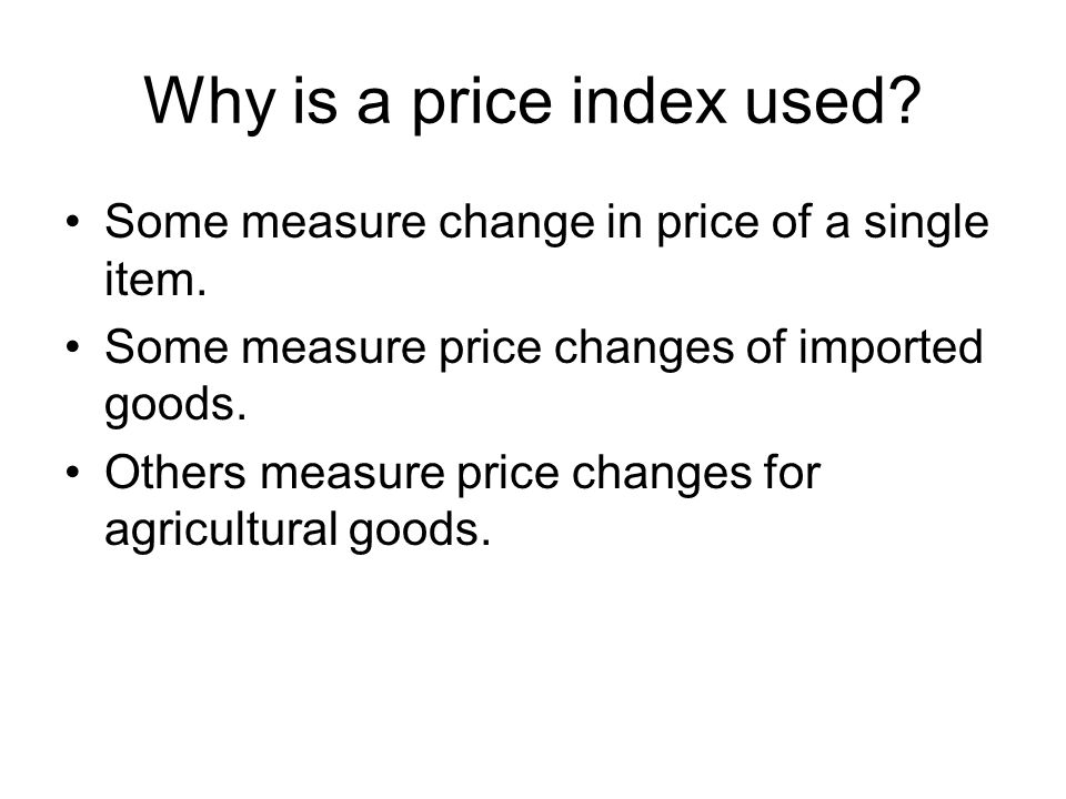 Why is a price index used
