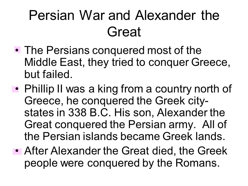 Persian War and Alexander the Great