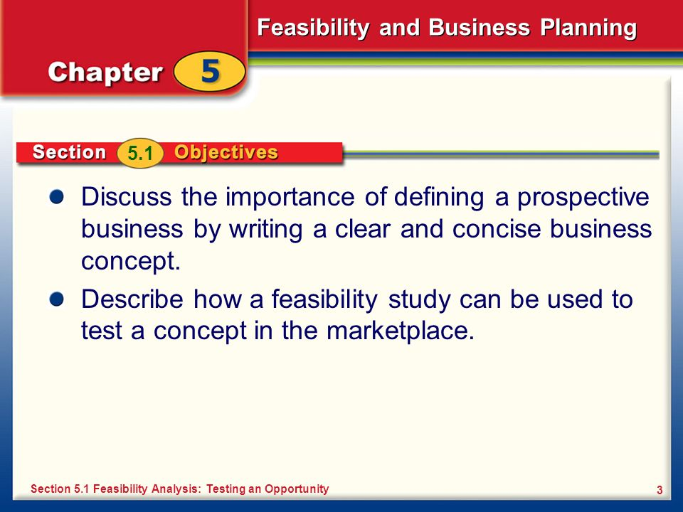 5.1 Discuss the importance of defining a prospective business by writing a clear and concise business concept.