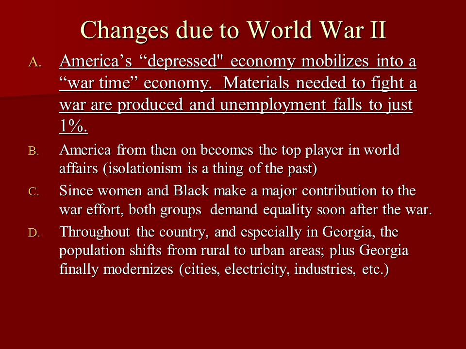 Changes due to World War II