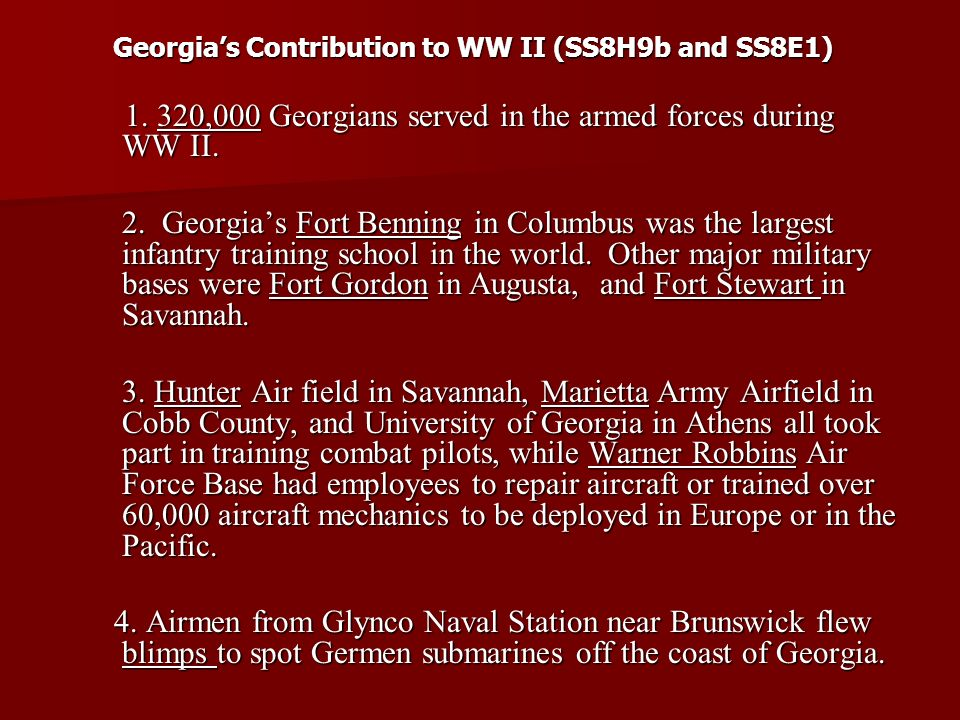 Georgia's Contribution to WW II (SS8H9b and SS8E1)