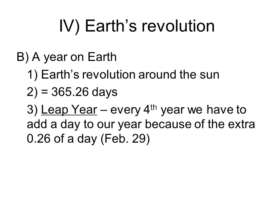 IV) Earth's revolution