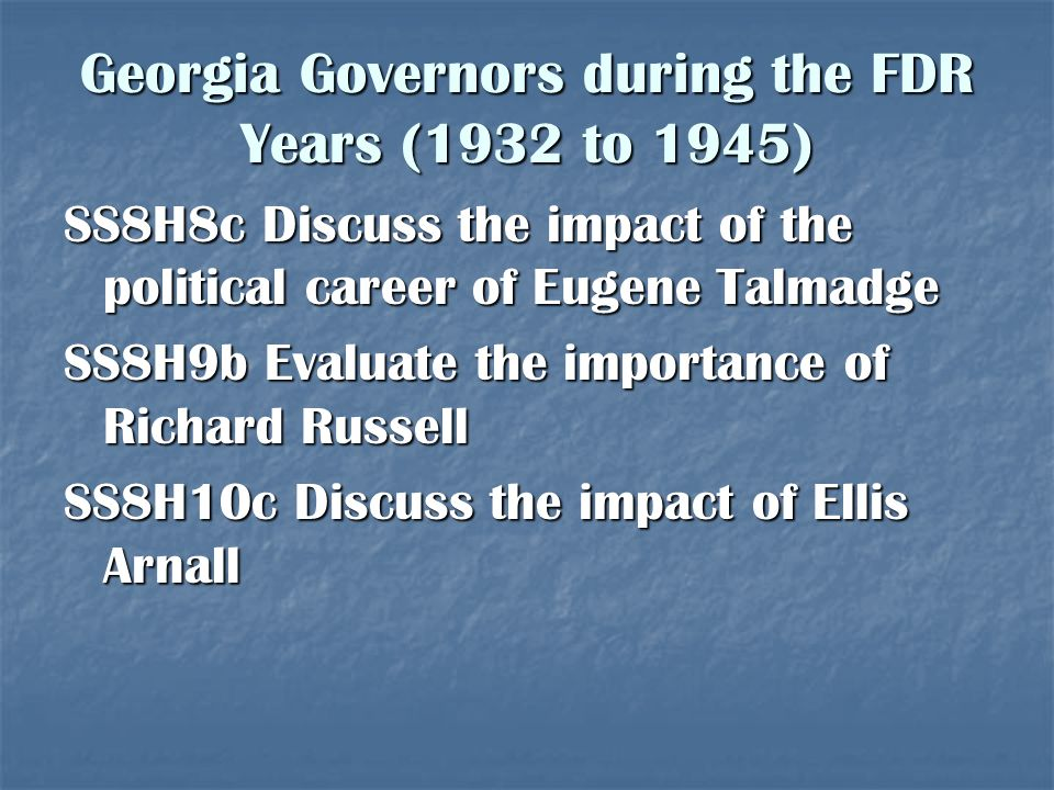 Georgia Governors during the FDR Years (1932 to 1945)