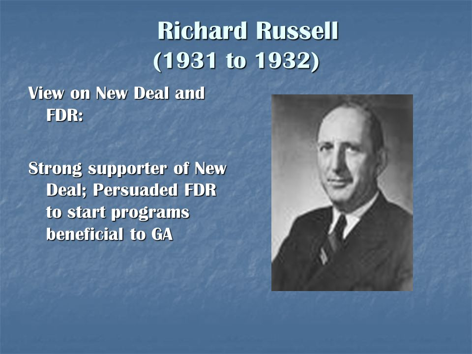 Richard Russell (1931 to 1932) View on New Deal and FDR: