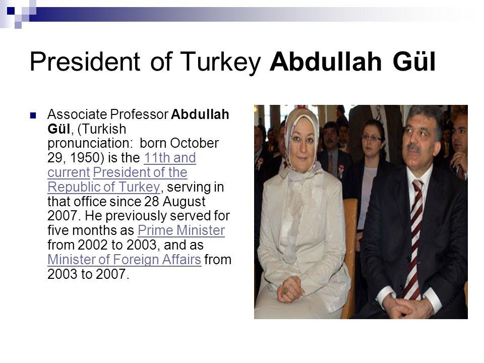 President of Turkey Abdullah Gül