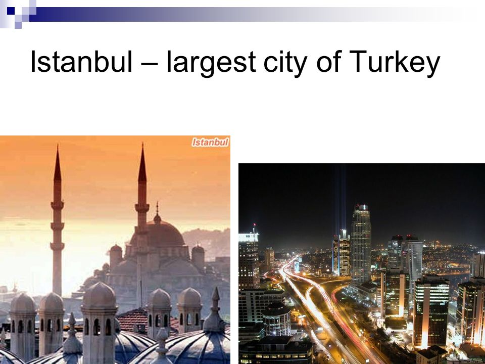 Istanbul – largest city of Turkey