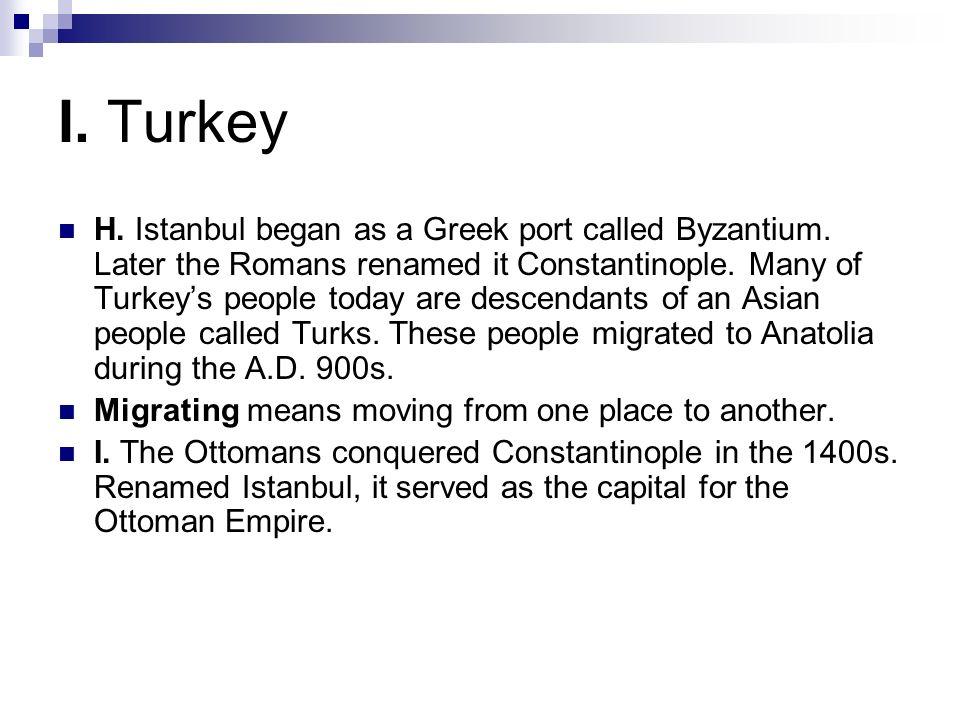 I. Turkey