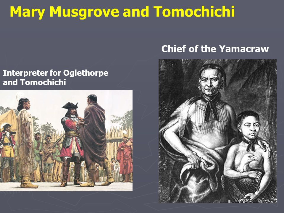 Mary Musgrove and Tomochichi